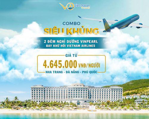 3N2Đ ở khách sạn Vinpearl + Vé máy bay Vietnam Airline + Buffet sáng + Full tiện ích chỉ 4.645.000VNĐ/Khách